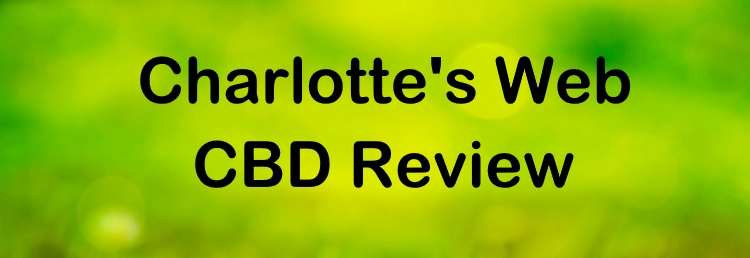 Charlottes Web CBD Review