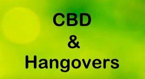 CBD Help with Hangovers